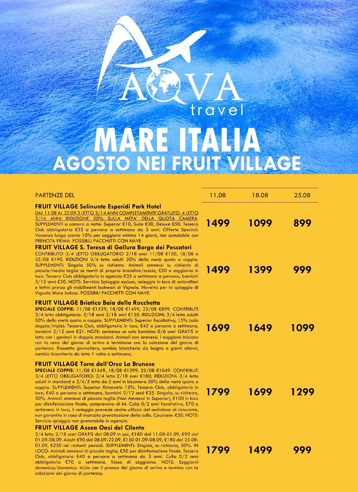 MARE ITALIA AGOSTO NEI FRUIT VILLAGE