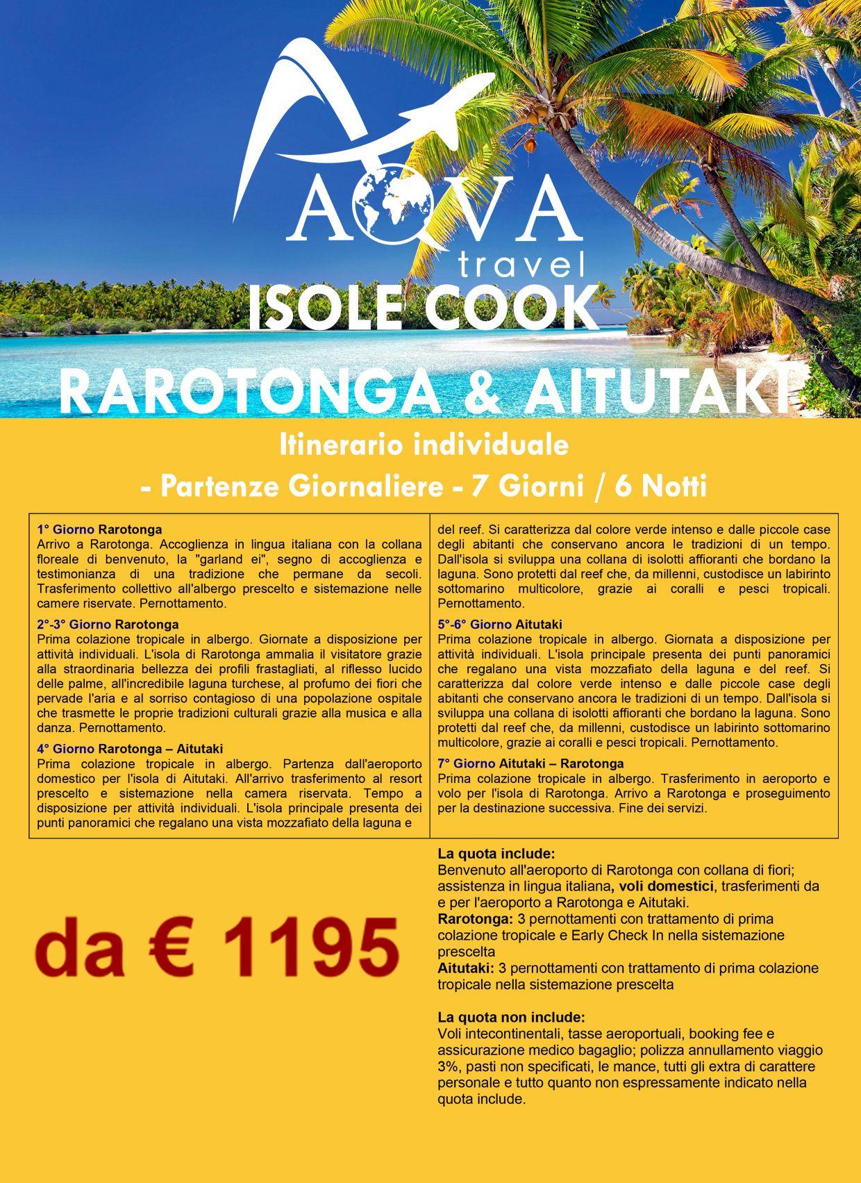ISOLE COOK RAROTONGA & AITUTAKI Itinerario individuale - Partenze Giornaliere - 7 Giorni / 6 Notti